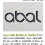 Mudança de logo, como consequência da mudança de posicionamento na ABAL. Notícia na revista especializada EM - EmbalagemMarca
